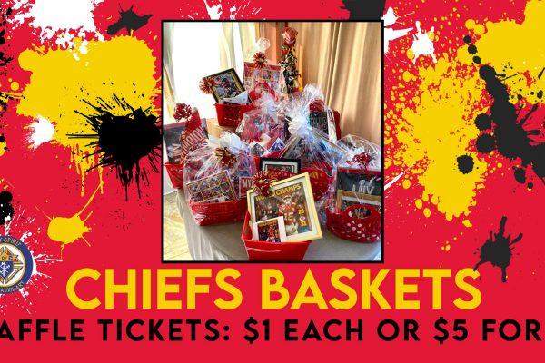 Ladies Auxiliary Chiefs Baskets Raffle